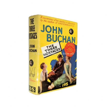 The Three Hostages by John Buchan​​​​​​​ Reprint Hodder & Stoughton 1935. Originally published 1924